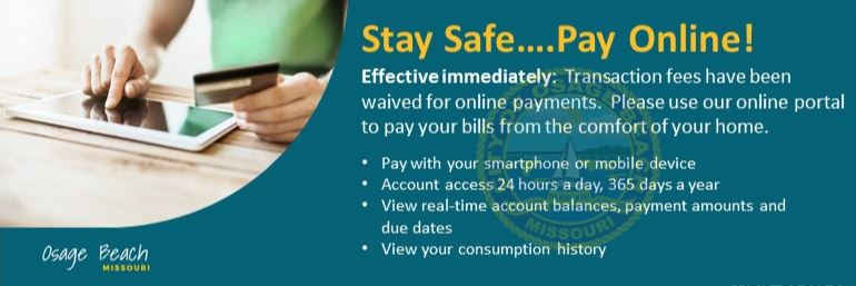 STAY SAFE PAY ONLINE CREDIT CARD FEES WAIVED